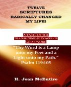 Twelve Scriptures Radically Changed My Life!