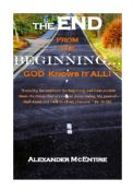 The End from the Beginning - God knows it All!